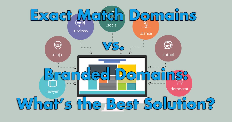 EMDs vs. branded domains