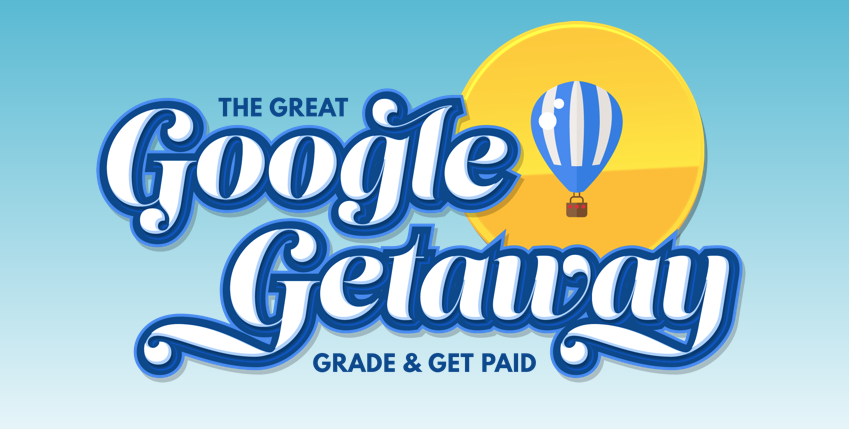 Great Google Getaway