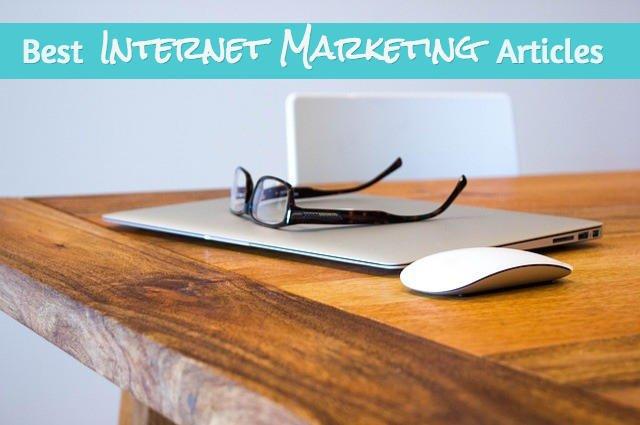 best internet marketing articles
