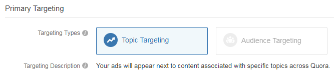 topic targeting vs audience targeting quora ads